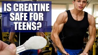 Is Creatine Safe For Teens?