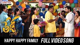 Happy Happy Family Full Video Song  | Tej I Love You Songs | Sai Dharam Tej, Anupama Parameswaran