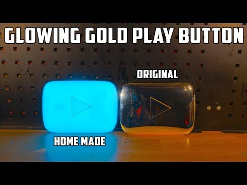 DIY Blue Glowing YouTube Gold Play Button