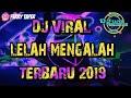 DJ LELAH MENGALAH