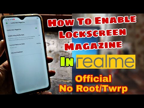 """LoCkScreen Magazine"" Enable Realme All Devices 2pro/U1/3pro/3i ""LoCkScreen Magazine"" Enable No Root"