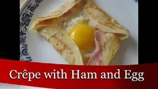 کرپ  یا پنکیک فرانسوی  با ژامبون و تخم مرغ، یک صبحانه کامل و لذیذ