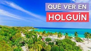 Qué ver en Holguín 🇨🇺 | 10 Lugares imprescindibles