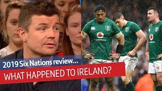 What went wrong for Ireland? 2019 Six Nations Review | Rugby Tonight