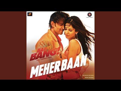 "Meherbaan (From ""Bang Bang"")"