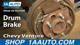 How To Install Replace Rear Drum Brakes Chevy Venture 97-05 1AAuto.com