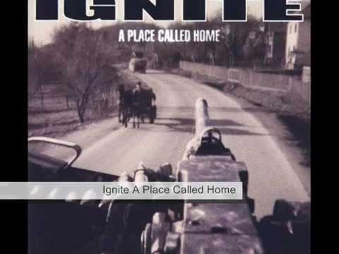 Ignite A Place Called Home (lyrics)
