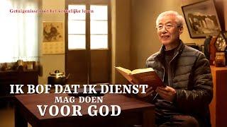 Ervaringen en getuigenissen van christenen 'Ik bof dat ik dienst mag doen voor God'