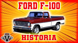 HISTORIA Y EVOLUCIÓN DE LA FORD F-100