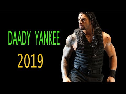 Romain Reigns | Daddy Yankee | WWE Tribute 2019