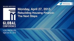 Rebuilding Housing Finance: The Next Steps