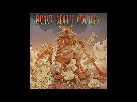 Robot Death Monkey - Big Pussy (2019) (Full Album)