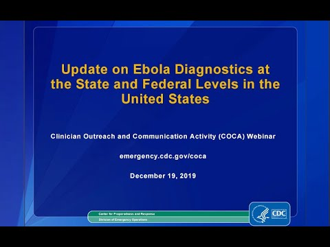 Update On Ebola Diagnostics At The State And Federal Levels In The United States