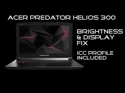 Acer Predator Helios 300 - Display/Brightness Fix - ICC Profile