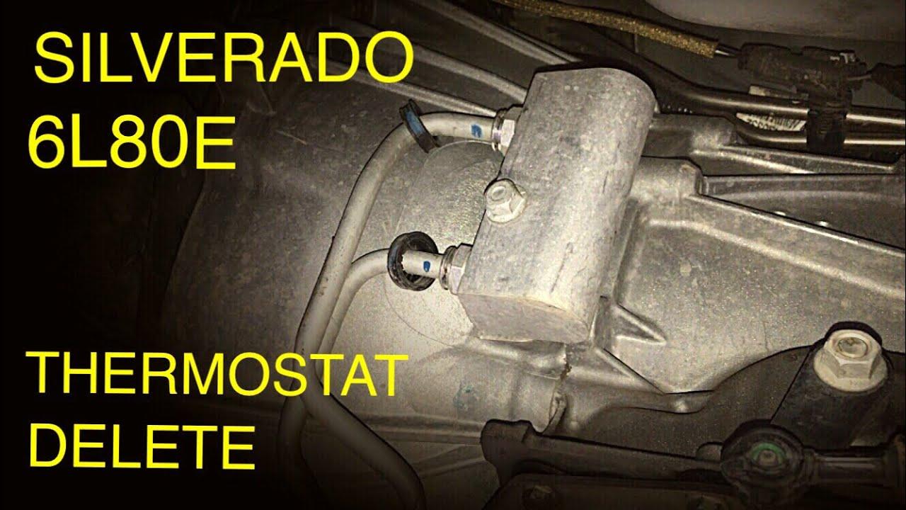 Silverado 6L80E Transmission Thermostat Delete  20142018