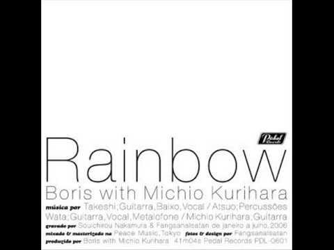 Boris with Michio Kurihara – Rainbow (Full Album) 2006