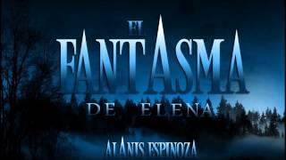 El Fantasma de Elena - Canción de Entrada - Patricia Manterola - Y llegarás  [HQ]