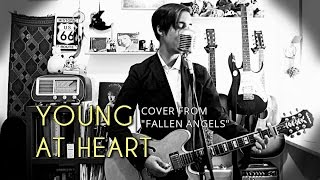 Bob Dylan - Young At Heart (cover from FALLEN ANGELS)