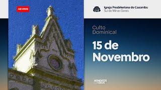 Momentos com Deus - Culto de Domingo (15/11/2020)