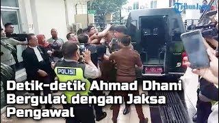 vuclip Detik-detik Ahmad Dhani Bergulat dengan Jaksa Pengawal di Surabaya, Teriakkan: Allahu Akbar