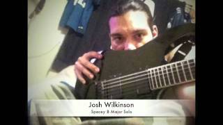 Josh Wilkinson Solos on a Spacey B Major song