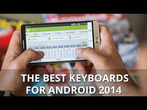The Best Keyboards For Android 2014