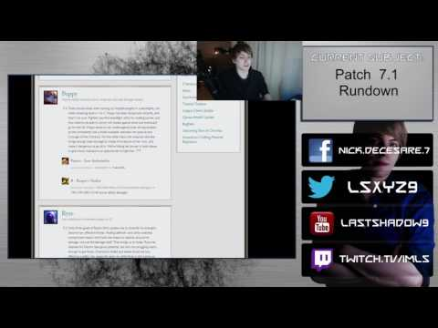 Patch 7.1 Rundown