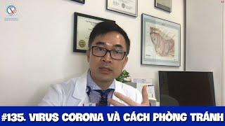 #135. Virus Vũ Hán (Corona) và cách phòng ngừa