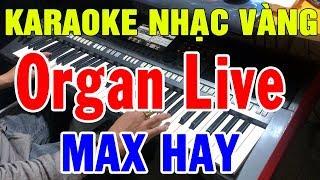 Karaoke Liên khúc Đàn Organ Quá Dể Hát | Nhạc Sống Karaoke Live Bolero Nhạc Vàng | Trọng Hiếu