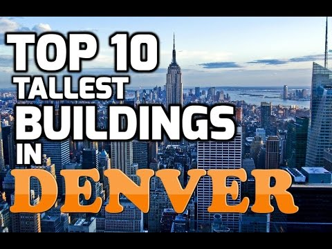 Top 10 tallest buildings in DENVER