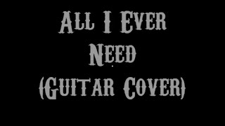 All I Ever Need - Austin Mahone (Guitar Cover With Lyrics & Chords)