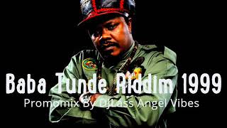 Baba Tunde Riddim Mix Feat. Jah Cure,  Capleton, Luciano, Anthony B (April Refix 2018)