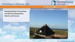 Ferienort Sylt: Reetgedecktes Ferienhaus mit kleinem Meerblick, Kamin und - FeWo-direkt.de Video