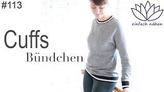 Cuffs | Bündchen annähen - mit Anna von einfach nähen thumbnail