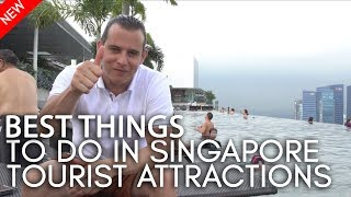 Best things to do in Singapore -Tourist Attractions