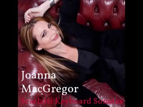 Joanna MacGregor plays Scarlatti: Sonata in A minor K175