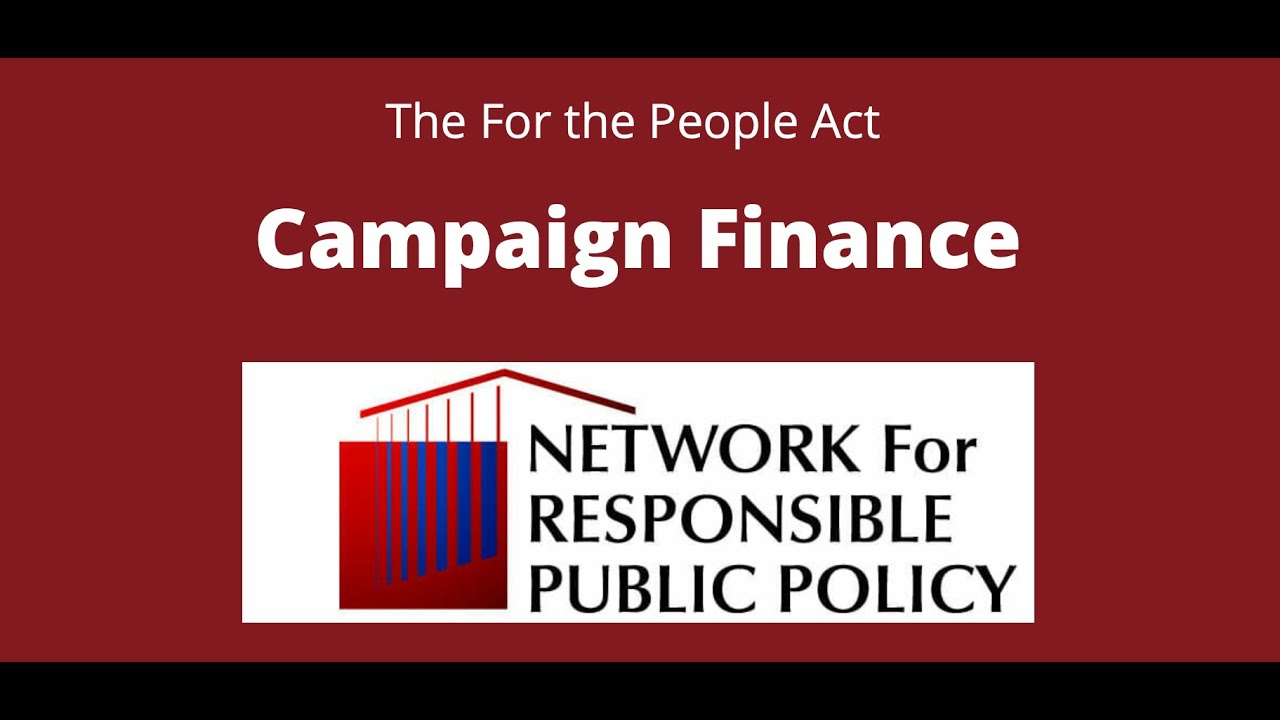 For the People Act Explained: Campaign Finance