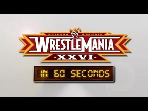 WrestleMania in 60 seconds: WrestleMania XXVI