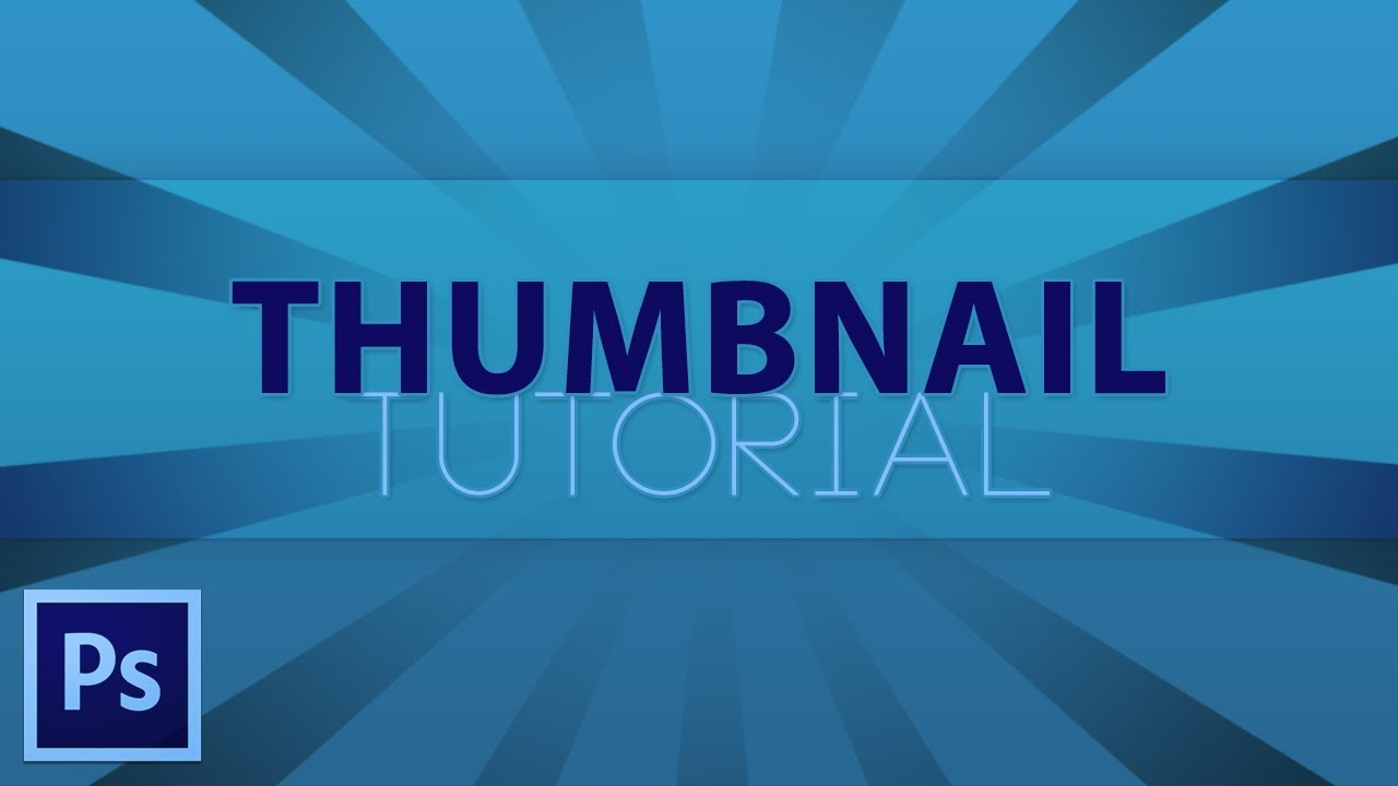 How to Make a YouTube Thumbnail With Photoshop CS6 - YouTube