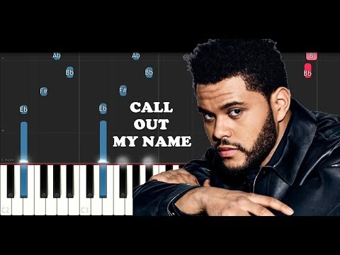 The Weeknd - Call Out My Name (Piano Tutorial)