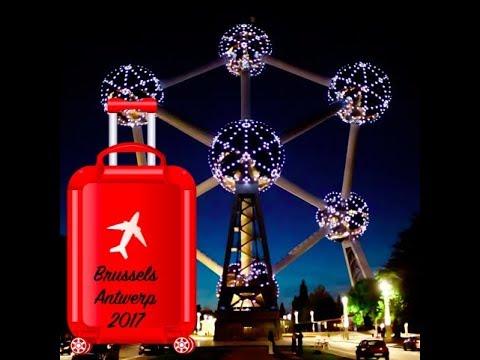 Belgium travel vlog 2017 |  Brussels & Antwerp