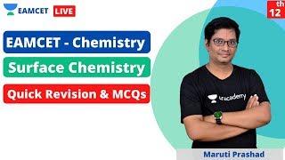 EAMCET - Chemistry | Quick Revision & MCQs on Surface Chemistry | Satluru Maruti