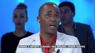Zone e lire - Drama e artistit kubanez nga regjimi i Enver Hoxhes! (24 shkurt 2017)