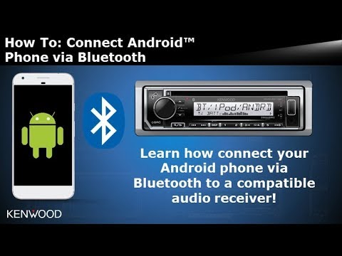 2018 2019 Kenwood Audio Receivers How To Connect Pair Android Phone Via Bluetooth Youtube