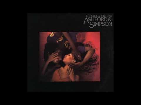 Is It Still Good To Ya 1978 - Ashford & Simpson