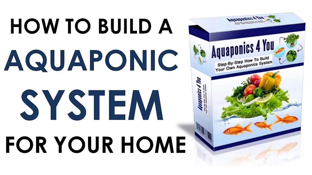 Aquaponics Systems For The Home PDF Guide and Video Tutorials