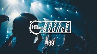 HBz - Bass & Bounce Mix #69