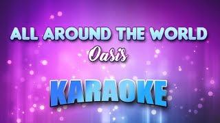 Oasis - All Around The World (Karaoke version with Lyrics)