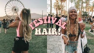 MY GO-TO FESTIVAL HAIRSTYLES!