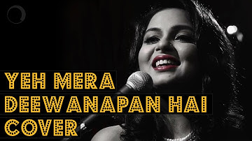 Yeh Mera Deewanapan Hai Cover | Made With Music